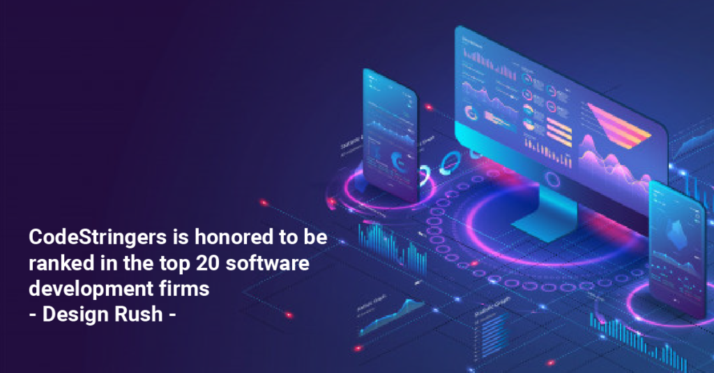 CodeStringers is honored to be ranked in the top 20 software development firms of Design Rush