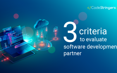 Integrity, Innovation, and Craftsmanship: Three criteria to evaluate software development partner