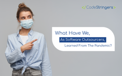 What Have We, As Software Outsourcers, Learned From The Pandemic?