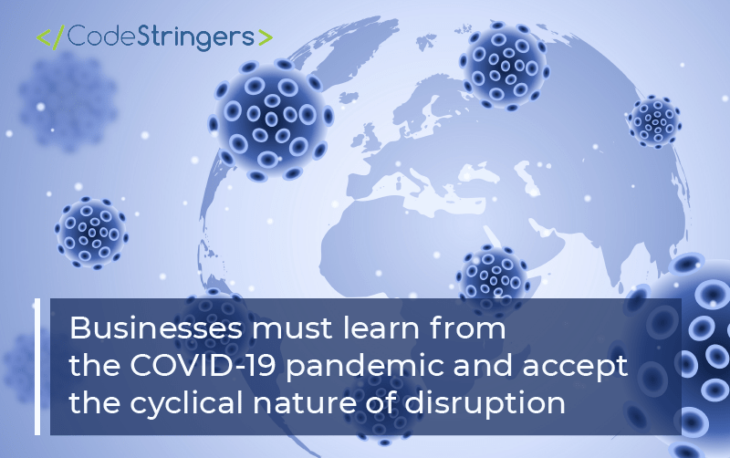 Businesses-must-learn-from-the-COVID-19-pandemic-and-accept-the-cyclical-nature-of-disruption
