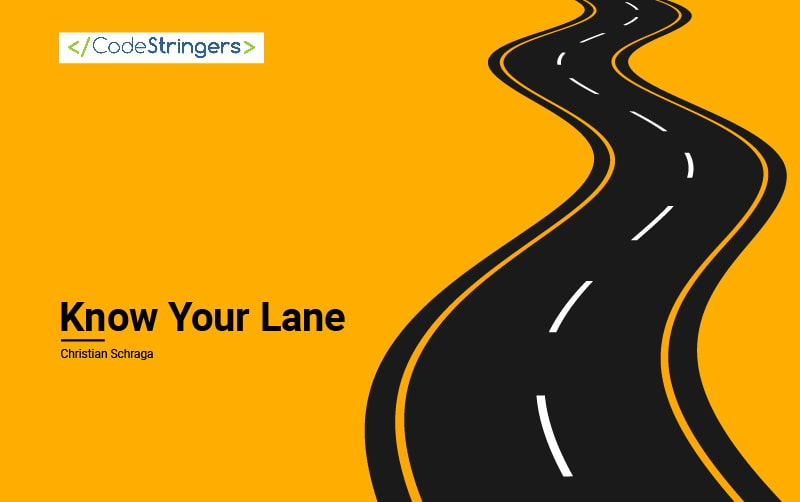 Know Your Lane