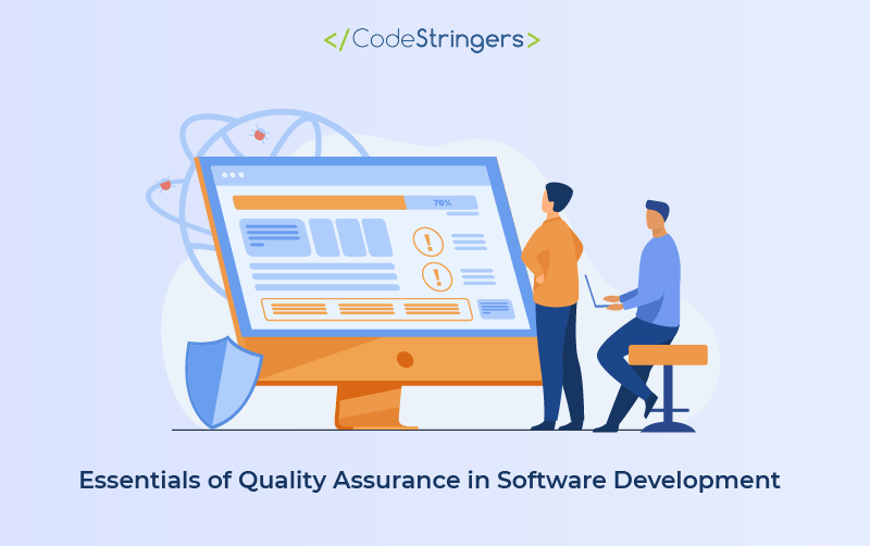 Essentials of Quality Assurance in Software Development